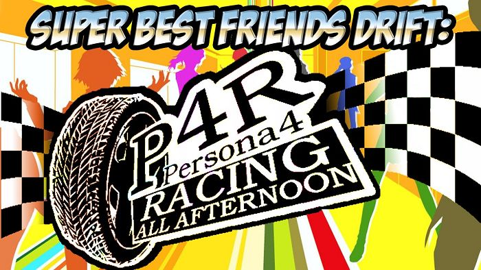 Persona 4: Racing All Afternoon