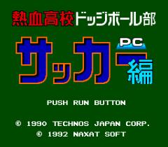 6622-titre-Nekketsu-Koukou-Dodgeball-Bu-PC-Soccer-Hen.png