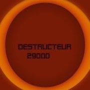 destructeur29000