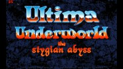 Ultima Underworld: The Stygian Abyss (DOS)